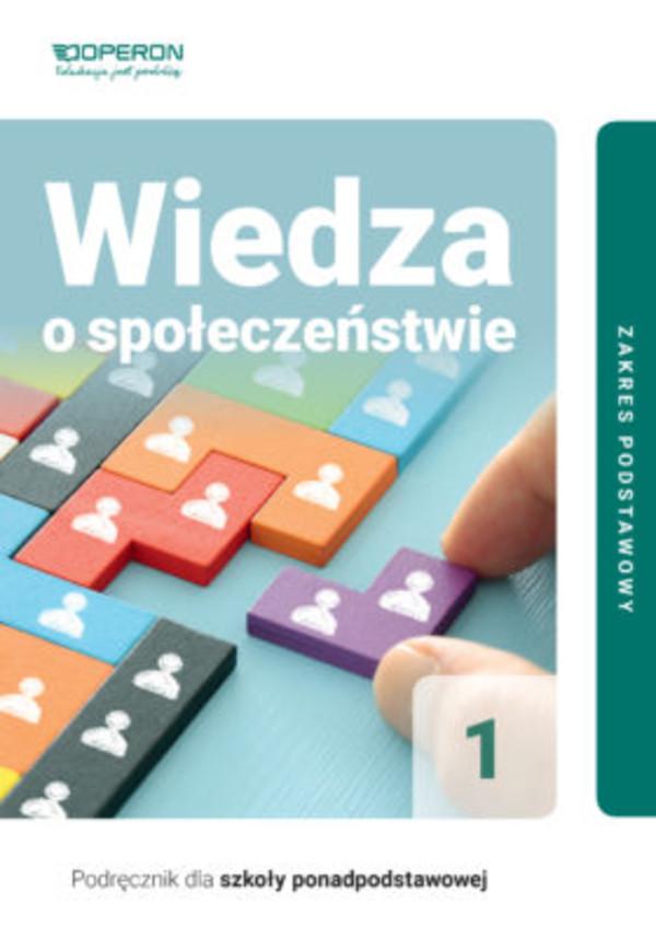 wiedza o społeczeństwie 1 podręcznik zakres podstawowy liceum i technikum